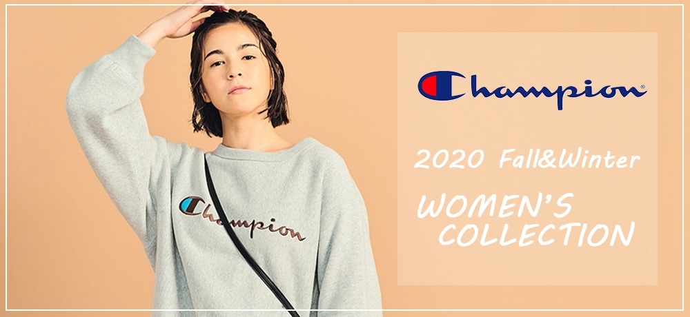 【CHAMPION】2020 Fall&Winter Women's Collection !