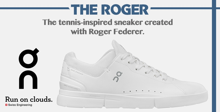 【On】THE ROGER Advantage !