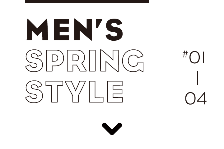 MEN'S SPRING STYLE #01 - 04