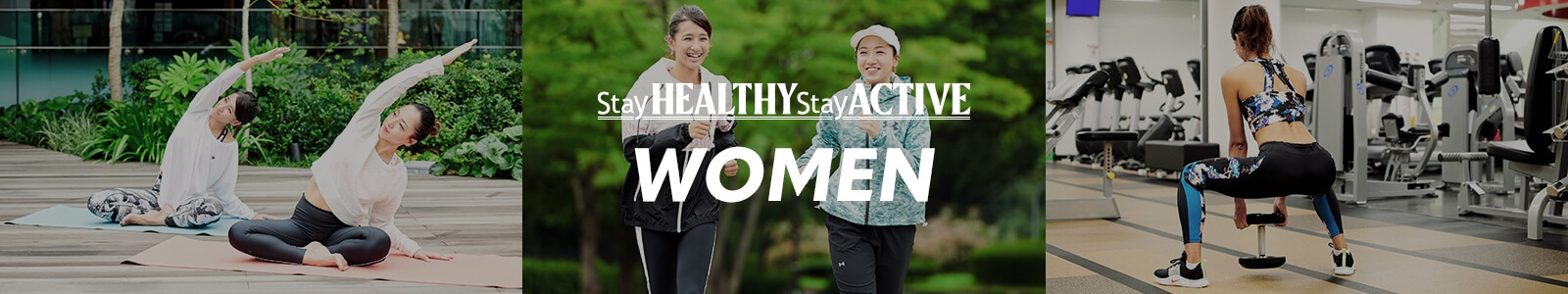 STAY HEALTHY STAY ACTIVE WOMEN